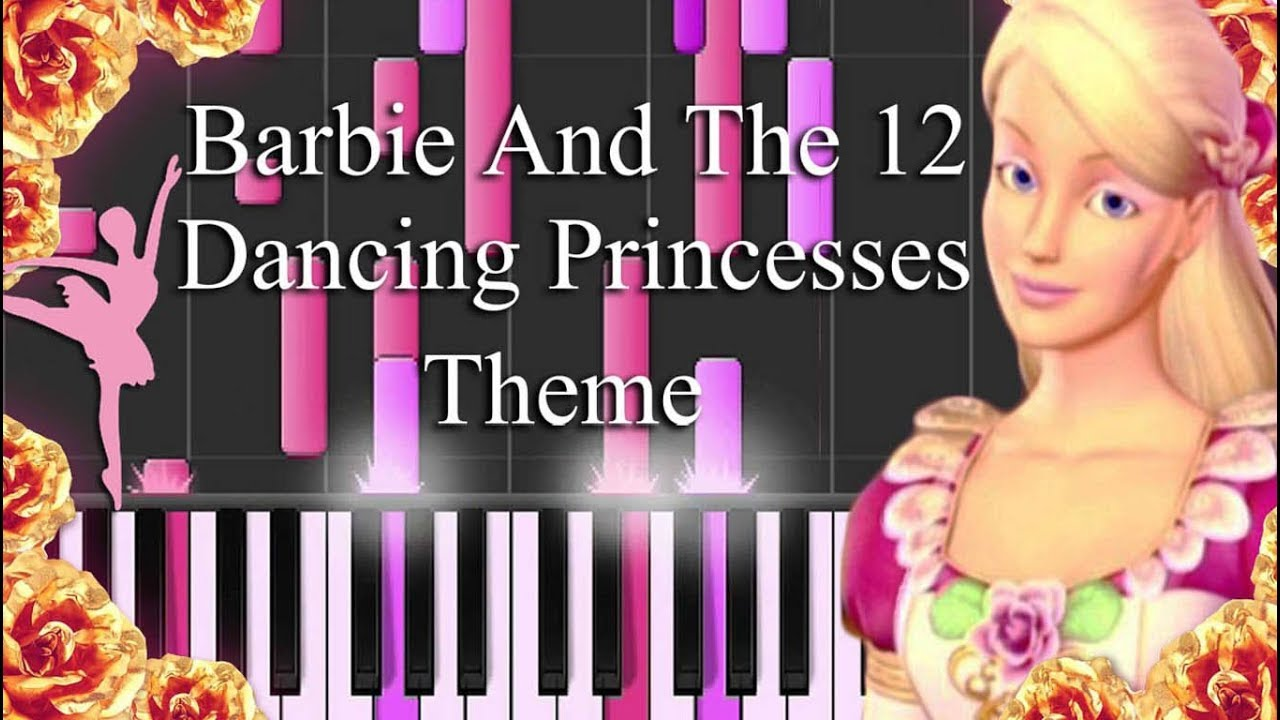 Barbie and the 12 dancing princesses theme song piano - Barbie 12 princesse ...