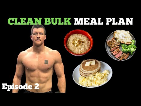 how-to-eat-to-gain-muscle- -clean-bulk-meal-plan- -episode-2
