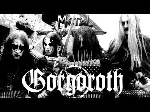 Metal Mythos: GORGOROTH
