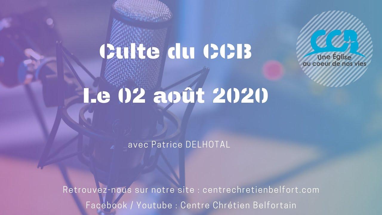 Culte du CCB du 2 août 2020