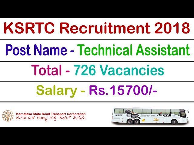 KSRTC Recruitment 2018 Technical Assistant 726 Bharti Exam www.ksrtc.in or www.ksrtcjobs.com
