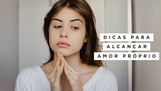 Download lagu DICAS PARA ALCANÇAR AMOR PRÓPRIO