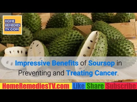 IMPRESSIVE Benefits of Soursop FRUIT in Preventing AND Treating CANCER. Soursop Cancer CURE Benefits