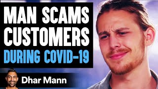 Covid-19 Hoarder Rips People Off, A Stranger Teaches Him A Lesson | Dhar Mann
