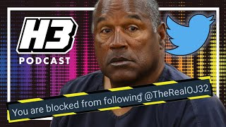 OJ Simpson Blocked Ethan After Getting Burned On Twitter - H3 Podcast #181
