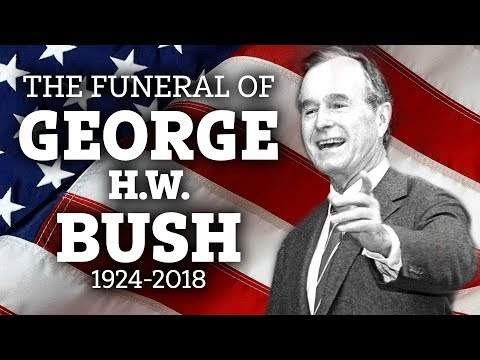 The Funeral of George Herbert Walker Bush