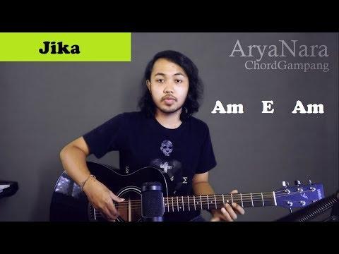 Chord Gampang (Jika - Melly Goeslaw) by Arya Nara (Tutorial Gitar) Untuk Pemula