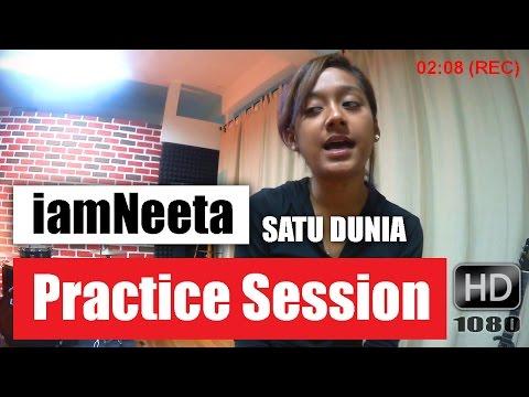 iamNeeta - Practice Session (Satu Dunia) HD 1080