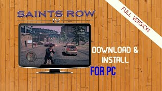 Download Saints Row IV Highly Compressed Full Version