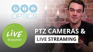 PTZ cameras and live streaming with PTZ Optics' Paul and Tess