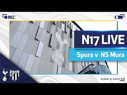 N17 LIVE | SPURS v NS MURA | PRE-MATCH BUILD