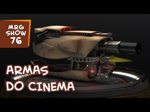 ARMAS DO CINEMA - MRG Show 076