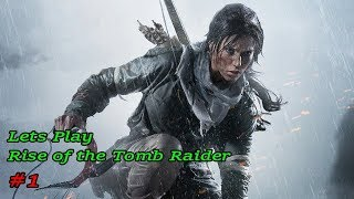 Lets Play Rise of the Tomb Raider #1 Ultra Setting GTX 1070 Laptop