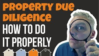 """Property Investment Skill No.3 - """"Property Due Diligence"""" 