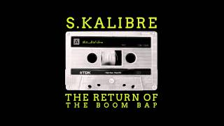 S.Kalibre - Return of the Boom Bap (FULL MIXTAPE)