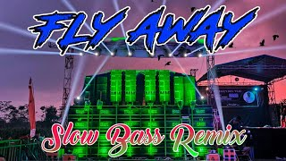 Download Lagu DJ FLY AWAY - SLOW BASS TIKTOK 2020 mp3