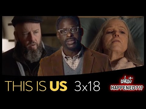 "THIS IS US Season 3 Finale Explained - Many Future Questions ""Her"" (3x18 Recap)"