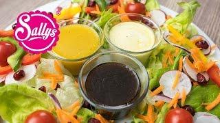 Geniale Salat-Dressings auf Vorrat / Sallys Lieblinge