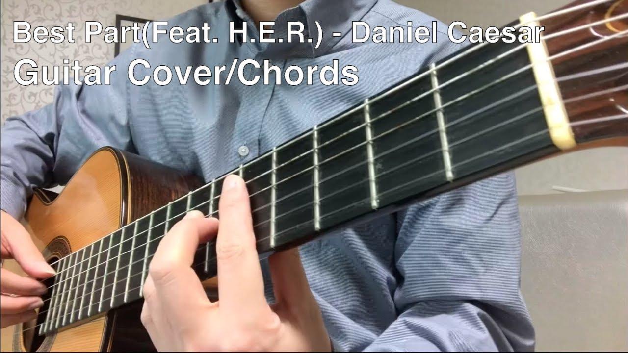 Best Part(Feat. H.E.R) Daniel Caesar Guitar Cover/Chords 기타 커버/코드