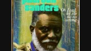 Pharoah Sanders - Clear Out of This World 1/2