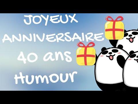 carte anniversaire 40 ans humour Joyeux anniversaire 40 ans Humour   YouTube