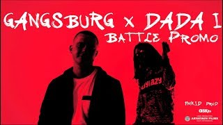 GANGSBURG X DADA I - BATTLE PROMO ASKfm (OFFICIAL VIDEO) 2018
