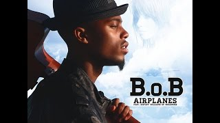 B.o.B Ft. Hayley Williams & Eminem - Airplanes Part 2 HQ