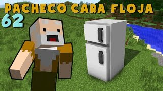Video Pacheco cara Floja 62 | COMO HACER UNA NEVERA en Minecraft download MP3, 3GP, MP4, WEBM, AVI, FLV Juli 2018