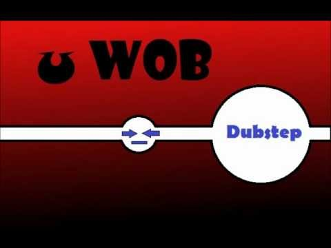 u Wob Dubstep - QQ moar [Free Download]