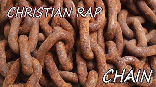 Christian Gospel Rap: Chain (FREE MP3 Download)