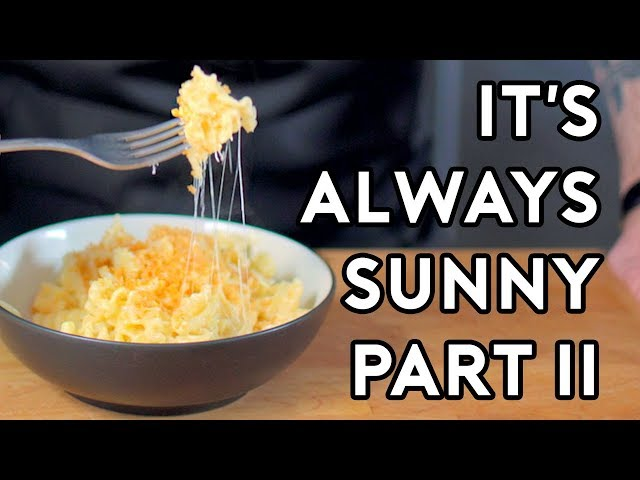 Binging with Babish: Its Always Sunny Special Part II