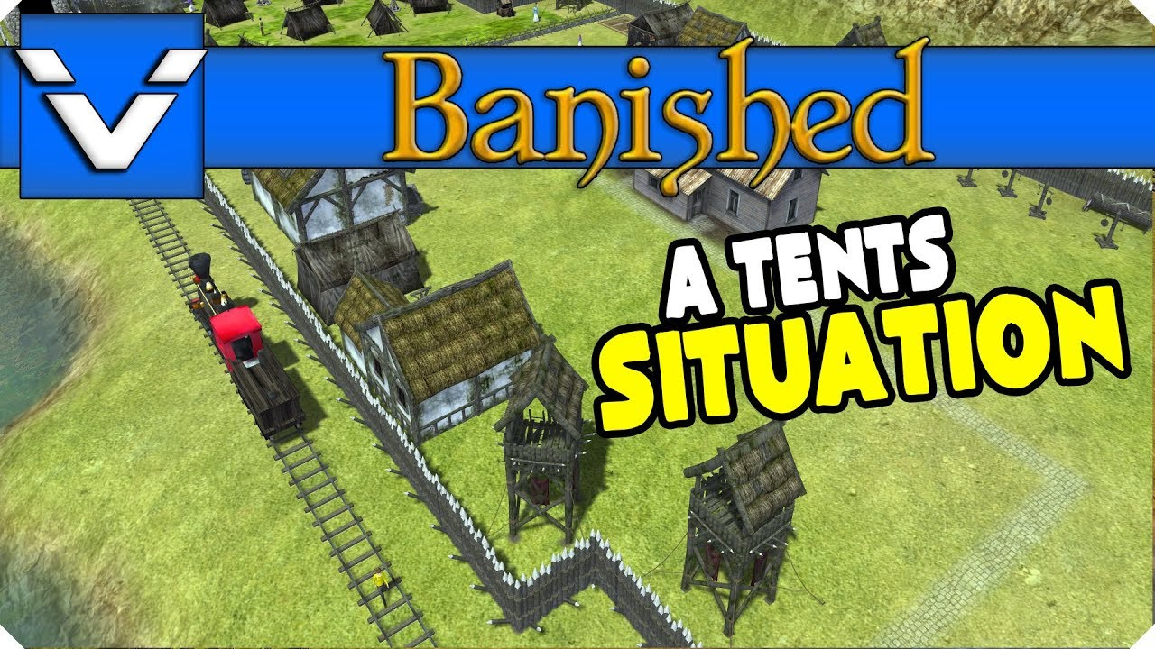 Letu0027s Design Banished | A Tents Situation | Gameplay / Letu0027s Play | Part 30 & Letu0027s Design: Banished | A Tents Situation | Gameplay / Letu0027s Play ...