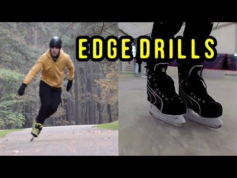 Edge Drills on Ice & Inline Skates