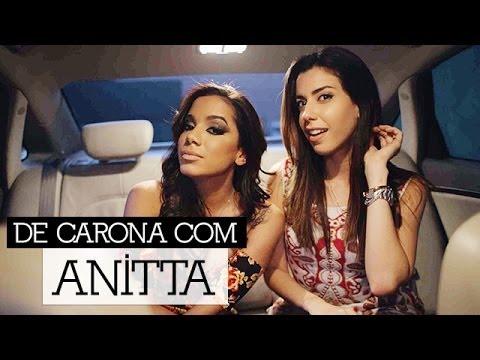 #DeCarona  entrevista Anitta: haters,...