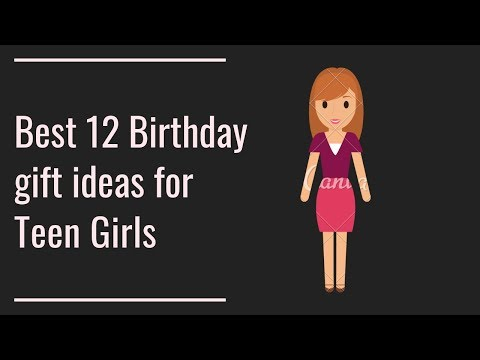best-12-birthday-gift-ideas-for-teen-girls.