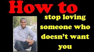 How to stop loving someone who doesn