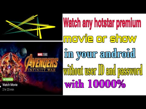 Watch Any Hotstar Premium Movie Without User ID And Password Unlimited
