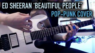Gambar cover Ed Sheeran 'Beautiful People' [Pop-Punk Cover]