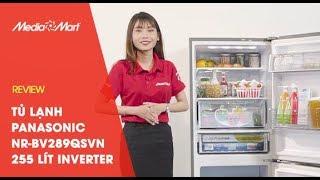Tủ lạnh Panasonic NR BV289QSVN 255 Lít Inverter Cấp đông mềm