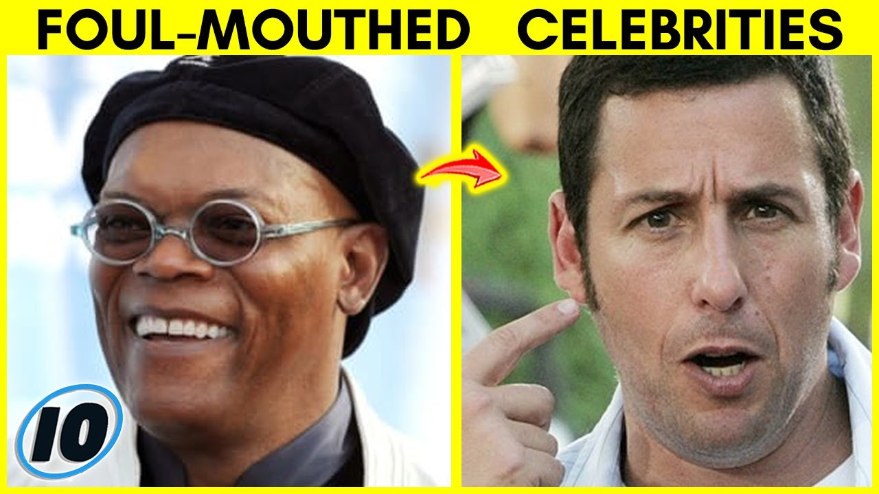 Top 10 Foul Mouthed Celebrities