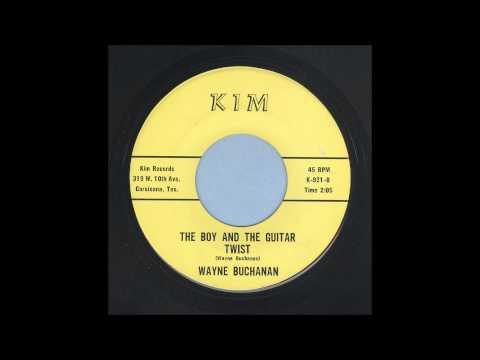 Wayne Buchanan - The Boy And The Guitar Twist - Rockabilly 45