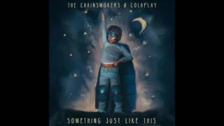 The Chainsmokers Coldplay Something Just Like This Instrumental.mp3