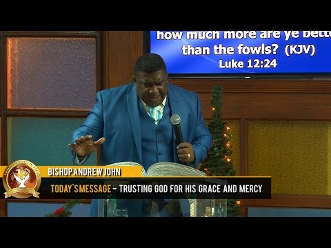 Bishop Andrew John - Trusting God for his Grace and Mercy (31-12-2016) Old Years Night 7PM