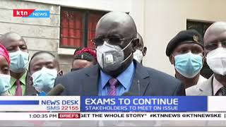 CS Magoha maintains that exams shall be sat for as scheduled amid rising cases of COVID-19