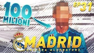 SUBITO IL COLPO DA 100 MILIONI!!! ► MERCATO FIFA 18 CARRIERA ALLENATORE REAL MADRID! #31 [SePPi] ᴴᴰ