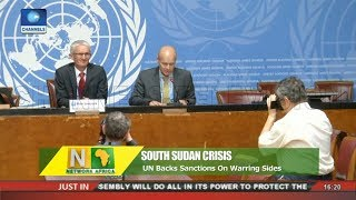 UN Backs Sanctions On Warring South Sudan Sides |Network Africa|