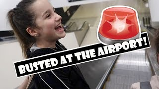 Busted At The Airport  WK 372.4 Bratayley