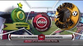 Absa Premiership 2018/19 | Mamelodi Sundowns vs Kaizer Chiefs