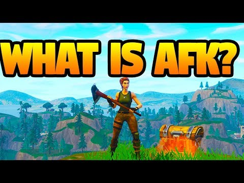 what does afk mean in fortnite