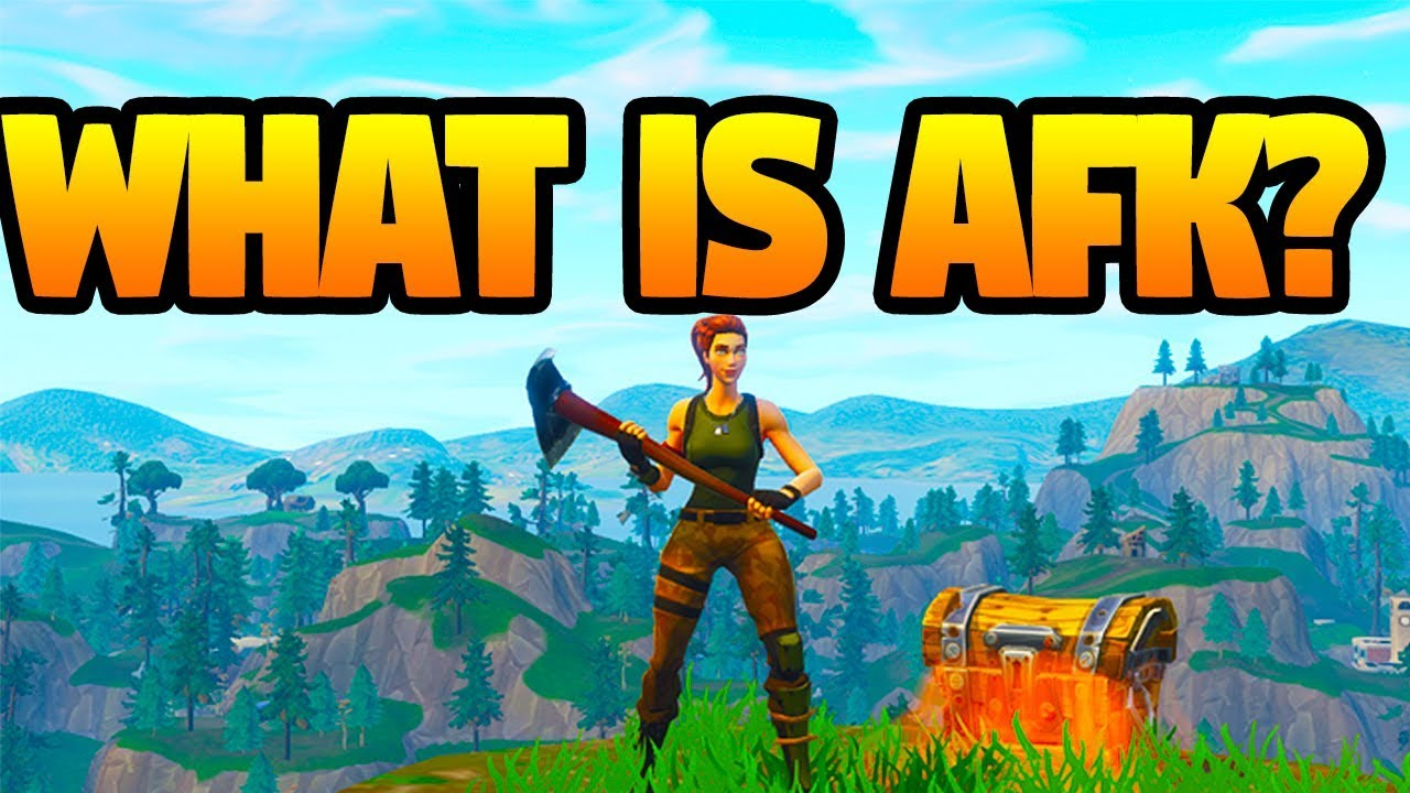 What is AFK in fortnite? - YouTube